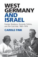 West Germany and Israel: Foreign...