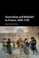 Naturalism and Unbelief in France,...