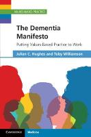 Values-Based Practice: The Dementia...