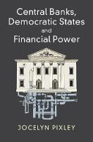 Central Banks, Democratic States and...