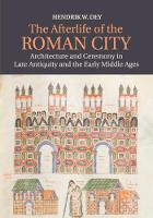 The Afterlife of the Roman City:...
