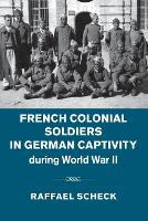 French Colonial Soldiers in German...