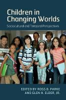 Children in Changing Worlds:...