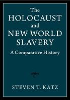 The Holocaust and New World Slavery 2...