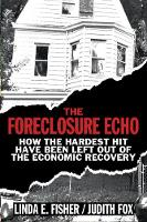 The Foreclosure Echo: How the Hardest...