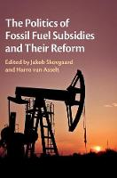The Politics of Fossil Fuel Subsidies...