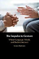 The Impulse to Gesture: Where...