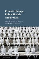 Climate Change, Public Health, and ...