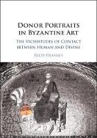 Donor Portraits in Byzantine Art: The...