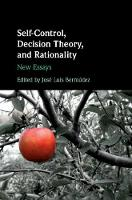 Self-Control, Decision Theory, and...