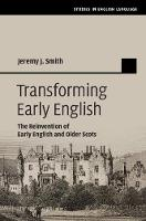 Transforming Early English: The...