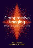 Compressive Imaging: Structure,...