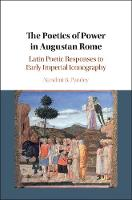 The Poetics of Power in Augustan ...