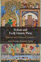 Sufism and Early Islamic Piety:...