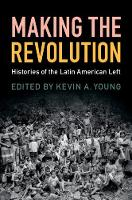 Making the Revolution: Histories of...