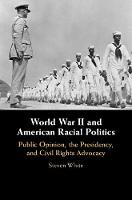 World War II and American Racial...