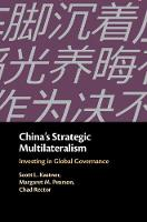 China's Strategic Multilateralism:...
