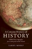 A Concise History of History: Global...