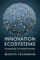 Innovation Ecosystems: Increasing...