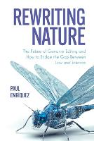 Rewriting Nature: The Future of ...