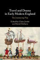 Travel and Drama in Early Modern...