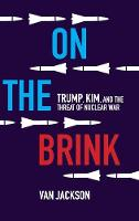 On the Brink: Trump, Kim, and the...