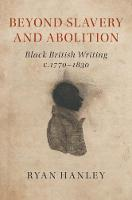 Beyond Slavery and Abolition: Black...