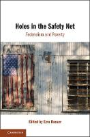 Holes in the Safety Net: Federalism...
