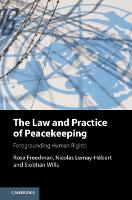The Law and Practice of Peacekeeping:...