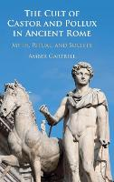 The Cult of Castor and Pollux in...