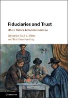Fiduciaries and Trust: Ethics,...
