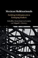 Mexican Multinationals: Building...