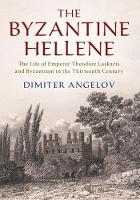 The Byzantine Hellene: The Life of...