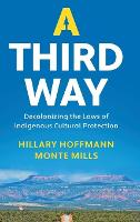 A Third Way: Decolonizing the Laws of...