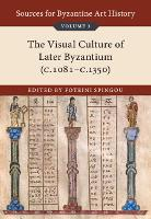 Sources for Byzantine Art History:...