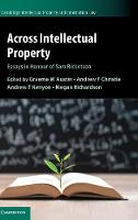 Across Intellectual Property: Essays...
