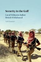 Security in the Gulf: Local ...