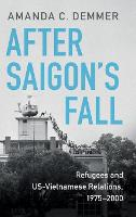 After Saigon's Fall: Refugees and...