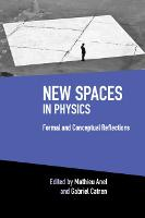 New Spaces in Physics: Volume 2:...