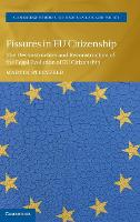 Fissures in EU Citizenship: The...