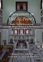 Eyewitness to Old St Peter's ...