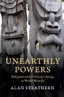 Unearthly Powers: Religious and...