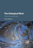 The Dialogical Mind: Common Sense and...