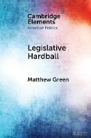 Legislative Hardball: The House...