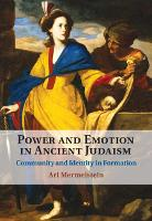 Power and Emotion in Ancient Judaism:...