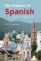 The Dialects of Spanish: A Lexical...