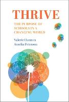Thrive: The Purpose of Schools in a...