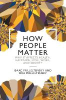 How People Matter: Why it Affects...