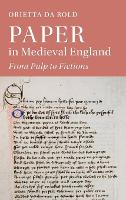 Paper in Medieval England: From Pulp...