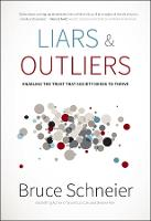 Liars and Outliers: Enabling the ...